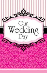 Our Wedding Day (1 John 4:12, NIV) Bulletins, 100