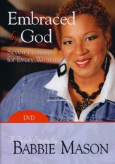 Embraced by God Bible Study DVD: Seven Promises for Every Woman