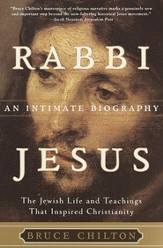 Rabbi Jesus: An Intimate Biography - eBook