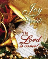 Joy to the World the Lord is Come, Large Christmas Bulletins, 100