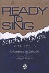 Ready to Sing Southern Gospel, Volume 3
