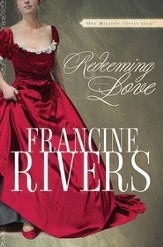 Redeeming Love: A Novel - eBook