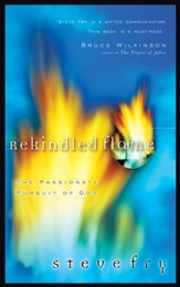 Rekindled Flame: The Passionate Pursuit of God - eBook
