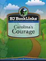 BJU BookLinks Grade 2: Carolina's Courage, Teaching Guide & Novel