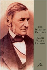 Selected Writings of Ralph Waldo Emerson: (A Modern Library E-Book) - eBook