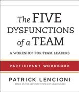 The Five Dysfunctions of a Team: A Workshop for Managers