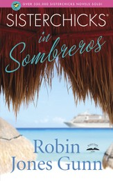 Sisterchicks in Sombreros - eBook Sisterchicks Series #3
