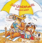 Mercer Mayer's Little Critter: Just Grandma and Me