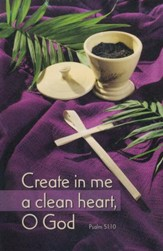 Create In Me a Clean Heart (Psalm 51:10) Bulletins, 100