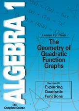 Algebra 1 - The Complete Course: The Geometry of Quadratic Function Graphs DVD