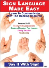 Sign Language Series Lessons 29-32: Beauty Parlor/Occupations, Review, Family Vacation, Vacationing DVD