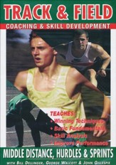 Track & Field: Middle Distance, Hurdles & Sprints With Bill Dellinger, John Gillespie & George Walcott DVD