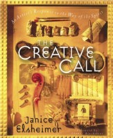 The Creative Call: An Artist's Response to the Way of the Spirit - eBook