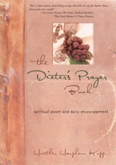 The Dieter's Prayer Book: Spiritual Power and Daily Encouragement - eBook