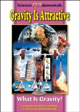 Science Fundamentals: Gravity Is Attractive - What Is Gravity? DVD