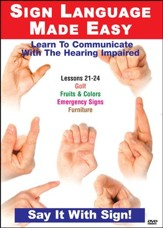 Sign Language Series Lessons 21-24: Fruits & Colors, Emergency Signs, Furniture & Golf DVD