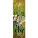 I Am the Way Fabric Banner (2' x 6')