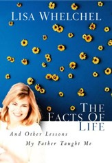 The Facts of Life: And Other Lessons My Father Taught Me - eBook