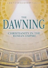 The Dawning: Christianity in the Roman Empire - DVD