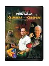Climbers and Creepers, Volume 1--Creation Proclaims Series DVD