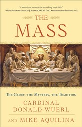 The Mass: The Glory, the Mystery, the Tradition - eBook