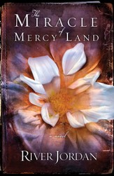 The Miracle of Mercy Land: A Novel - eBook