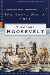 The Naval War of 1812: (A Modern Library E-Book) - eBook
