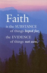 Faith Is the Substance (Hebrews 11:1) Bulletins, 100