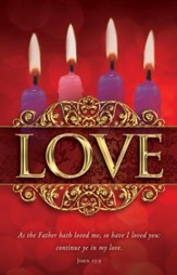 Love (John 15:9) Advent Bulletins, 100