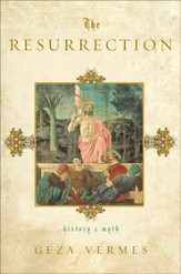 The Resurrection: History and Myth - eBook