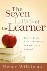 The Seven Laws of the Learner: How to Teach Almost Anything to Practically Anyone - eBook