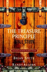 The Treasure Principle Bible Study: Discovering the Secret of Joyful Giving - eBook