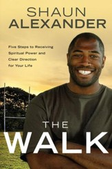 The Walk: Clear Direction and Spiritual Power for Your Life - eBook