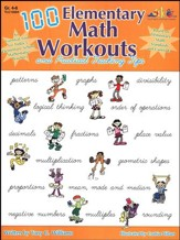 100 Elementary Math Workouts and Practical Teaching Tips, Grades 4-6