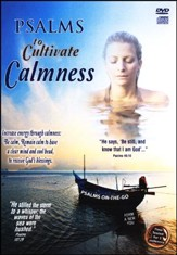 Psalms to Cultivate Calmness: DVD & CD
