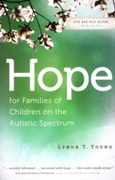 Hope for Families of Children on the Autistic Spectrum