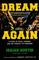 Dream Again: A Story of Faith, Courage, and the Tenacity to Overcome - Slightly Imperfect