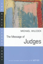 The Message of Judges: The Bible Speaks Today [BST]