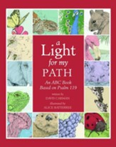 A Light for My Path: An ABC Book Based on Psalm 119
