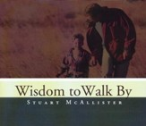 Wisdom to Walk By - CD