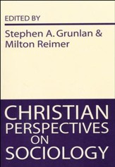 Christian Perspectives on Sociology  - Slightly Imperfect