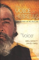 The Voice of Hebrews: The Mystery of Melchizedek