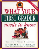 What Your First Grader Needs to Know: Fundamentals of a Good First-Grade Education - eBook