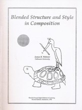 Blended Structure and Style in  Composition (2nd Edition)