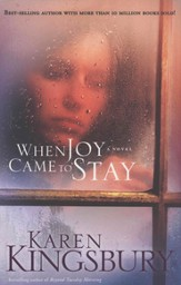 When Joy Came to Stay - eBook