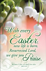 With Every Easter (John 14:19) Bulletins, 100
