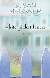 White Picket Fences: A Novel - eBook