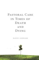 Pastoral Care in Times of Death and Dying