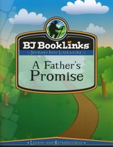 BJU Press BookLinks Grade 6: A Father's Promise Teaching Guide