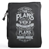 I Know the Plans, Polyester Bible Cover, Black, Large